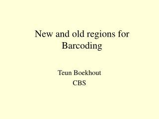 New and old regions for Barcoding