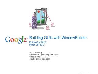 Building GUIs with WindowBuilder