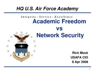 Academic Freedom  vs  Network Security