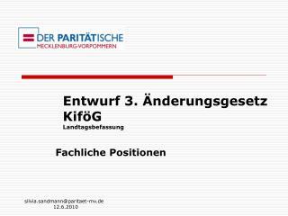 Entwurf 3.  nderungsgesetz Kif G Landtagsbefassung