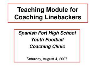 Teaching Module for Coaching Linebackers