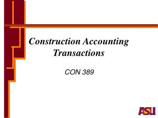 Construction Accounting Transactions