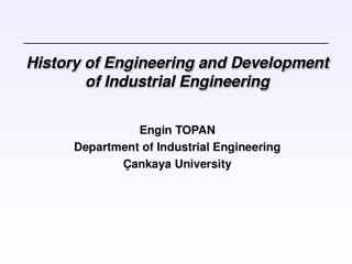 History of Engineering and Development of Industrial Engineering