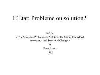 L  tat: Probl me ou solution