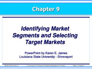 Identifying Market Segments and Selecting Target Markets