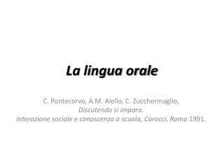 La lingua orale