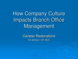 How Company Culture Impacts Branch Office Management