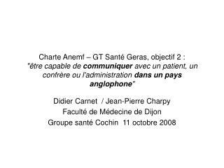 Charte Anemf   GT Sant  Geras, objectif 2 :  tre capable de communiquer avec un patient, un confr re ou ladministration