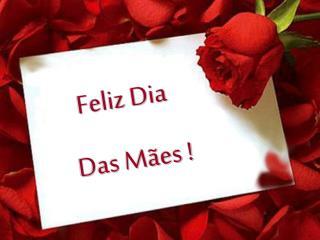 Feliz Dia   Das M es