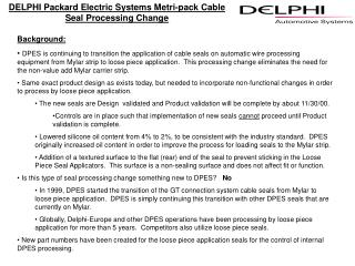 DELPHI Packard Electric Systems Metri-pack Cable Seal Processing Change