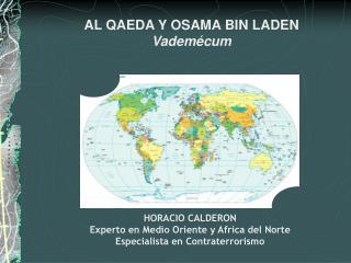 HORACIO CALDERON Experto en Medio Oriente y Africa del Norte Especialista en Contraterrorismo