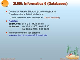 2IJ60: Informatica 6 Databases