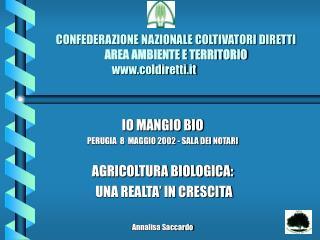CONFEDERAZIONE NAZIONALE COLTIVATORI DIRETTI AREA AMBIENTE E TERRITORIO   coldiretti.it