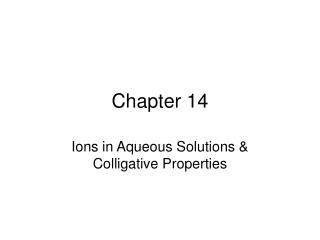 Ions in Aqueous Solutions  Colligative Properties