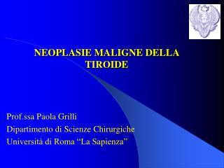 NEOPLASIE MALIGNE DELLA TIROIDE