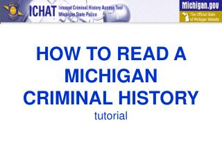 HOW TO READ A MICHIGAN CRIMINAL HISTORY tutorial