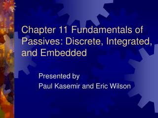 Chapter 11 Fundamentals of Passives: Discrete, Integrated, and Embedded