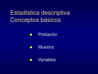 Estad stica descriptiva  Conceptos b sicos