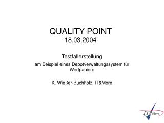 QUALITY POINT  18.03.2004