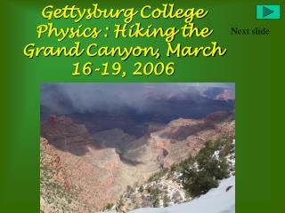Gettysburg College Physics : Hiking the Grand Canyon