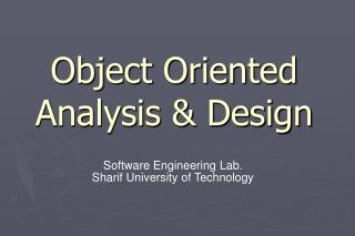 Object Oriented Analysis  Design