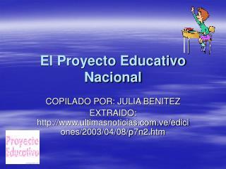 El Proyecto Educativo Nacional