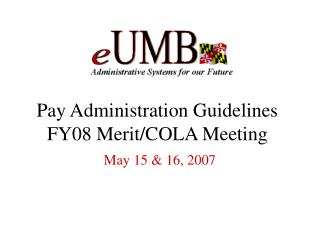 Pay Administration Guidelines FY08 Merit