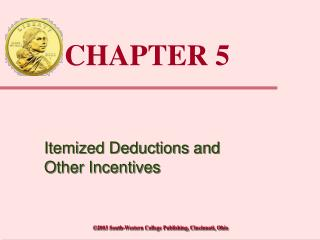 Itemized Deductions and Other Incentives