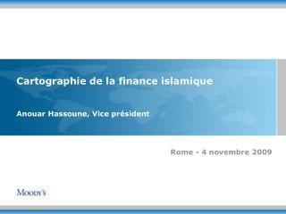 Cartographie de la finance islamique   Anouar Hassoune, Vice pr sident