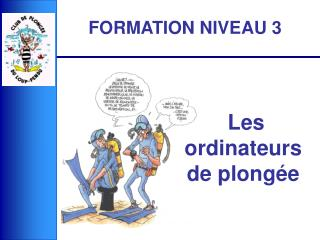 Les ordinateurs de plong e