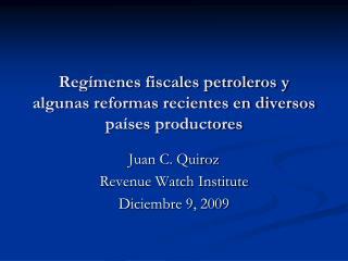 Reg menes fiscales petroleros y algunas reformas recientes en diversos pa ses productores