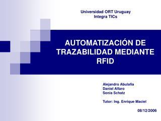AUTOMATIZACI N DE TRAZABILIDAD MEDIANTE RFID