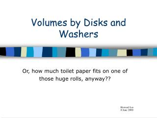 Volumes by Disks and Washers