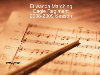 Etiwanda Marching  Eagle Regiment 2008-2009 Season
