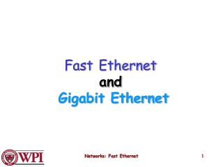 Fast Ethernet  and  Gigabit Ethernet