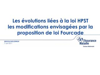 Les  volutions li es   la loi HPST les modifications envisag es par la proposition de loi Fourcade