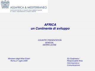 COUNTRY PRESENTATION   SENEGAL SIERRA LEONE