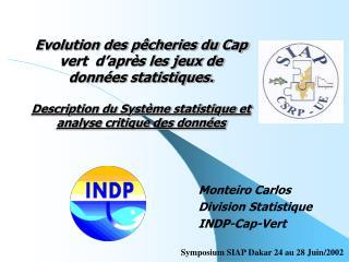 Evolution des p cheries du Cap vert  d apr s les jeux de donn es statistiques.   Description du Syst me statistique et a
