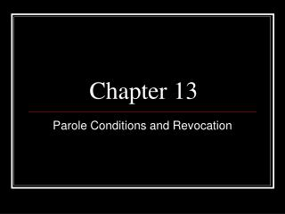 Parole Conditions and Revocation