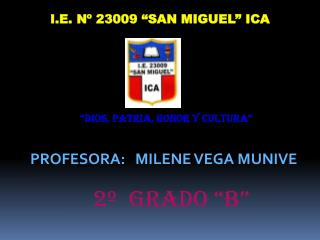 I.E. N  23009  SAN MIGUEL  ICA