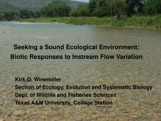 Seeking a Sound Ecological Environment:  Biotic Responses to Instream Flow Variation