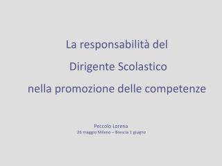 La responsabilit  del  Dirigente Scolastico  nella promozione delle competenze
