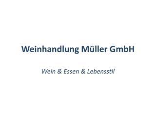 Weinhandlung M ller GmbH