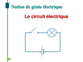 Le circuit  lectrique