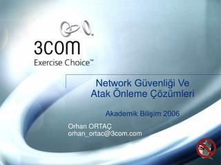 Network G venligi Ve  Atak  nleme   z mleri  Akademik Bilisim 2006
