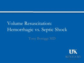 Volume Resuscitation: Hemorrhagic vs. Septic Shock