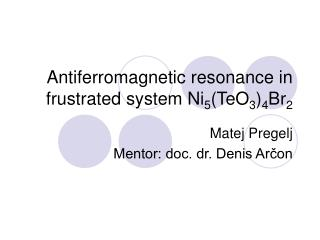 Antiferromagnetic resonance in frustrated system Ni5TeO34Br2