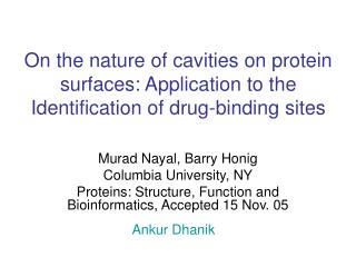 On the nature of cavities on protein surfaces: Application to the Identification of drug-binding sites