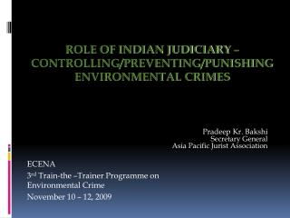 ROLE OF INDIAN JUDICIARY    CONTROLLING