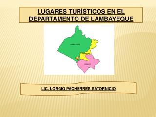 LUGARES TUR STICOS EN EL DEPARTAMENTO DE LAMBAYEQUE